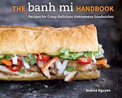 The Banh Mi Handbook Giveaway (CLOSED)