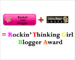 Rockin' Thinking Girl Blogger Award