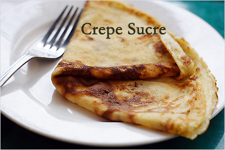 Crepe Sucre/Sweet Crepe