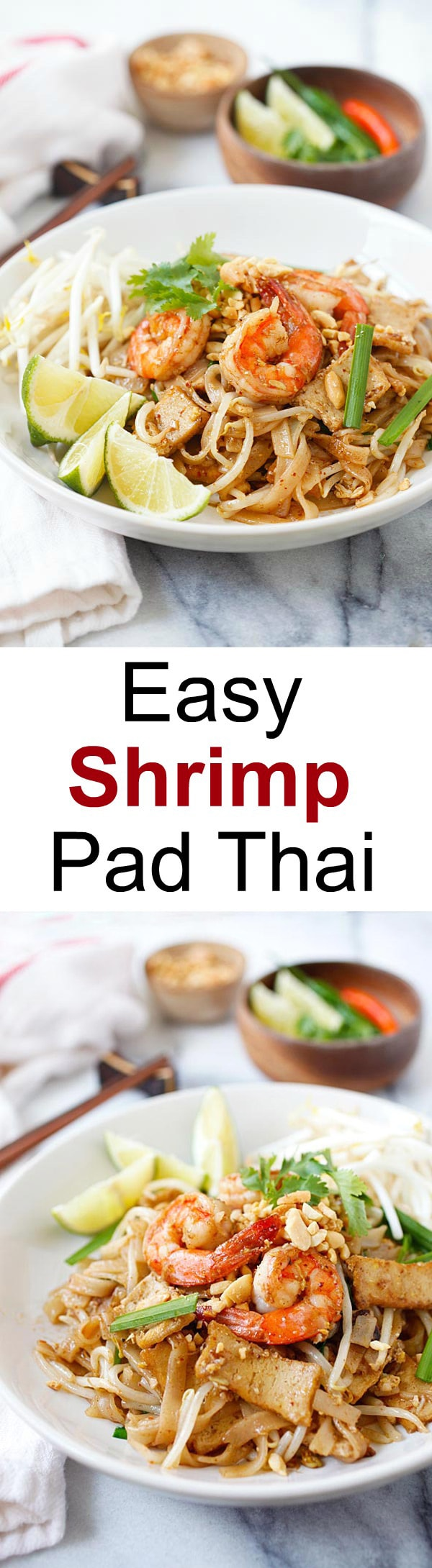 Shrimp Pad Thai - easiest and best Pad Thai recipe with shrimp. This homemade Thai fried noodle is better and healthier than takeout | rasamalaysia.com