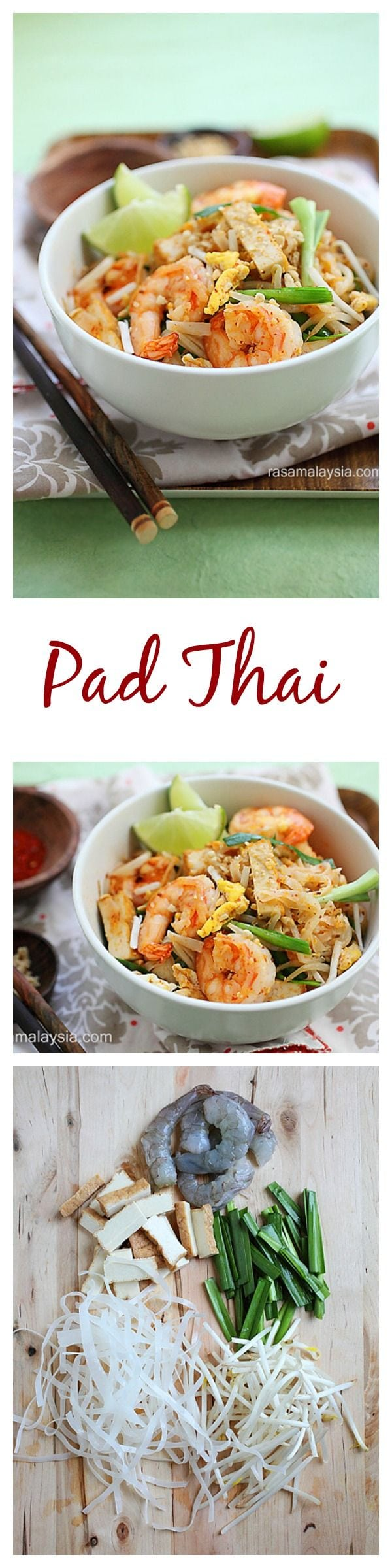 Pad Thai - an easy stir-fried noodles dish with rice stick noodles, shrimp, fried tofu, peanuts in Pad Thai sauce made of fish sauce, vinegar, sugar and chili powder. This is a traditional and authentic homemade recipe | rasamalaysia.com