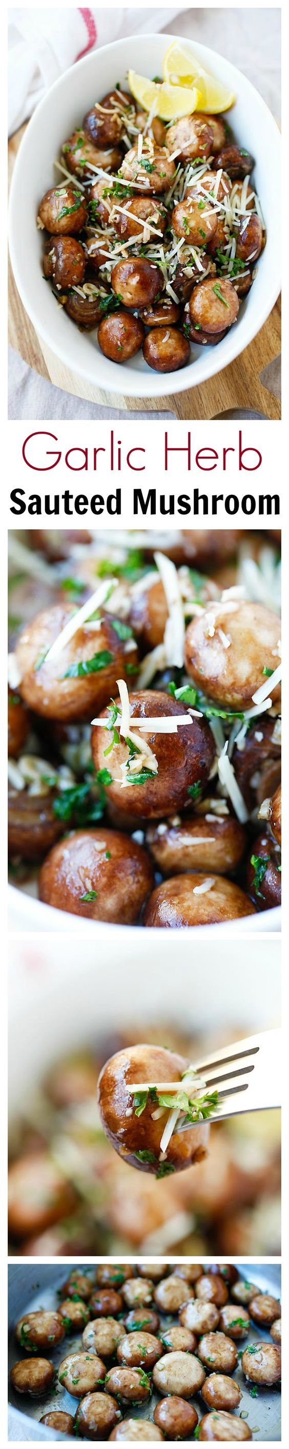 Garlic Herb Sauteed Mushrooms -easy and healthy sauteed mushrooms recipe that takes only 10 mins from prep to dinner table. Saute the mushrooms with olive oil, garlic, parsley, and top with Parmesan cheese | rasamalaysia.com