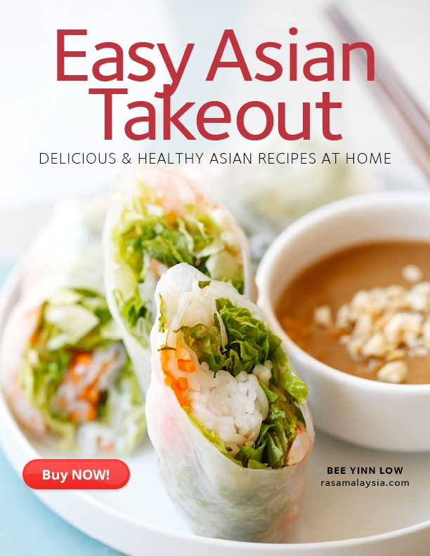 Easy Asian Takeout: Delicious & Healthy Asian Recipes At Home is a new cookbook by Bee Yinn Low. It features 35 recipes with 108 color photos | rasamalaysia.com