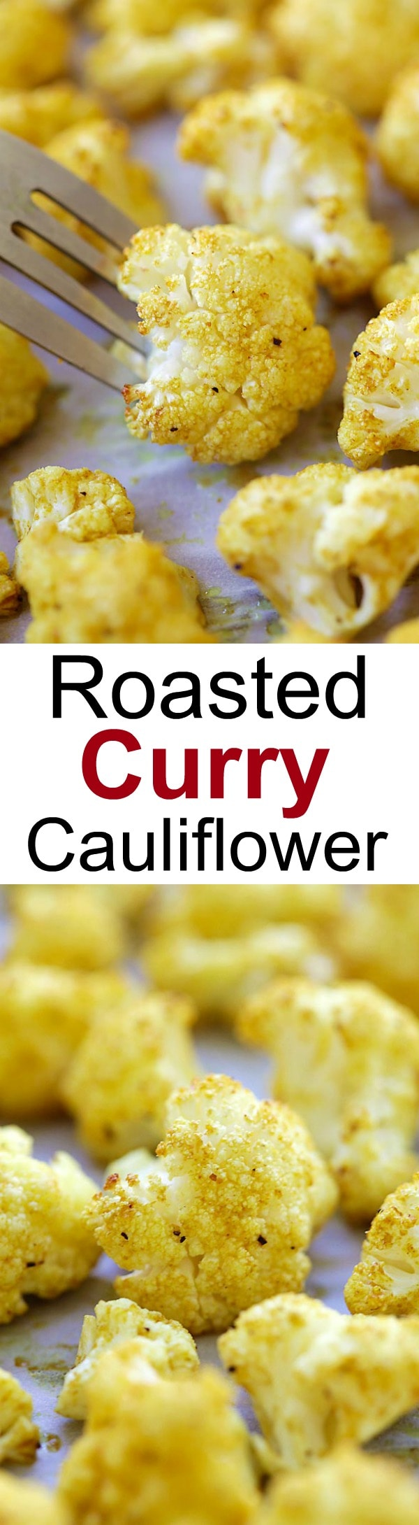 Roasted Curry Cauliflower – healthy roasted cauliflower with butter and curry powder. Takes 10 mins prep time for this amazing side dish   rasamalaysia.com