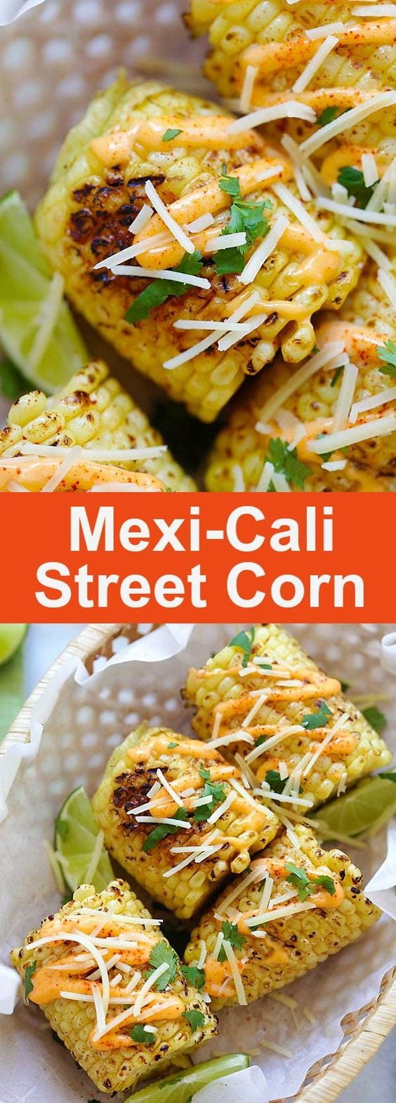 Mexi-Cali Street Corn – best Mexican street corn with Chipotle seasoning, spicy mayo, Parmesan cheese, lime and cilantro. So good | rasamalaysia.com