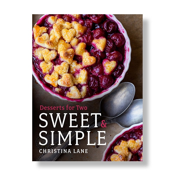Christina Lane's Sweet & Simple: Dessert for Two Cookbook Giveaway (CLOSED)