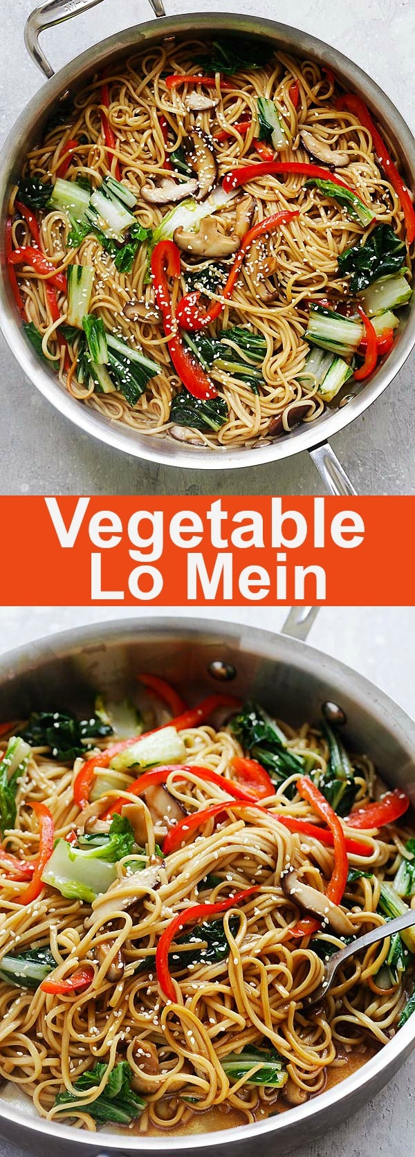 Vegetable Lo Mein - easy and healthy Lo Mein noodles with bok choy, bell peppers and mushrooms. The soft and silky noodles are coated with delicious Lo Mein Sauce that is better than Chinese restaurants or takeout | rasamalaysia.com