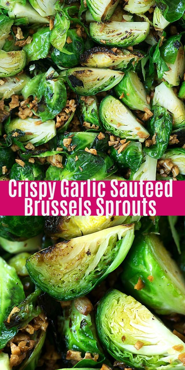 Crispy Garlic Sauteed Brussels Sprouts - easy and healthy brussels sprouts recipe that takes only 15 mins from prep to dinner table. Quick, fresh and delicious!