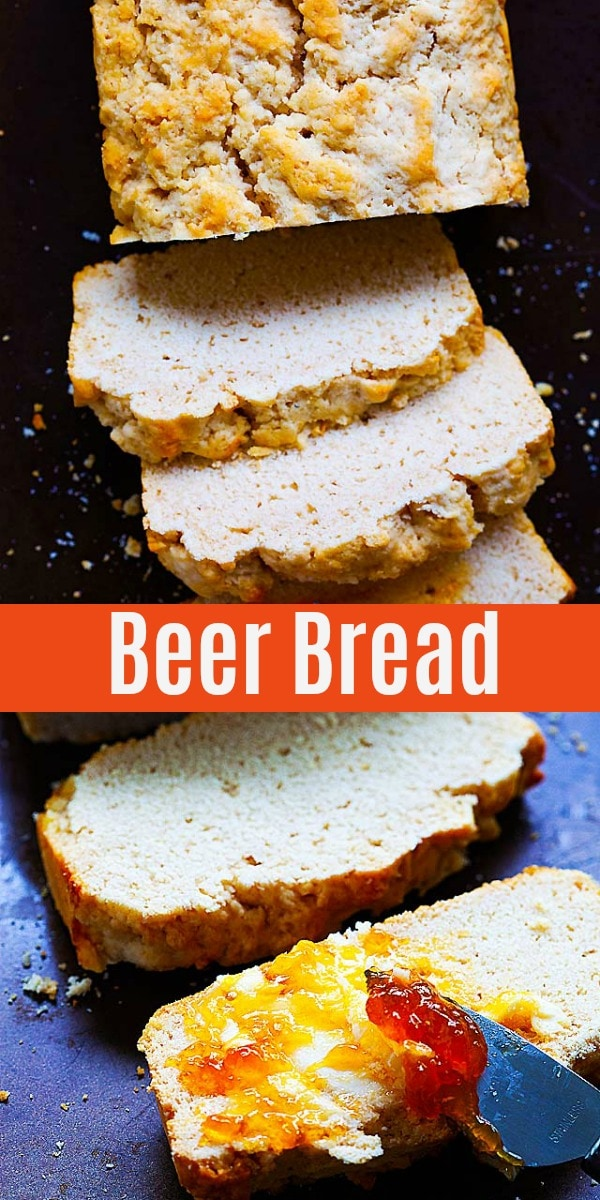 This easy beer bread recipe calls for only 4 ingredients: beer, self-raising flour, butter and sugar. It's fail proof and one of the best bread recipes!