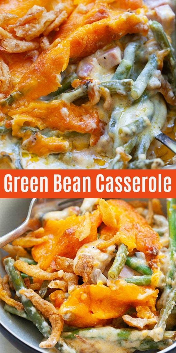 Green Bean Casserole - easy and the BEST ham and cheese green bean casserole recipe from scratch for Thanksgiving holidays. This recipe is healthy and feeds a large crowd.