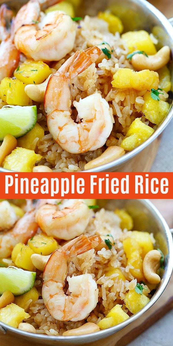 Thai Pineapple Fried Rice - amazing pineapple fried rice recipe with shrimp, cashew nuts, and pineapple. Easy recipe that takes only 20 mins from start to finish.