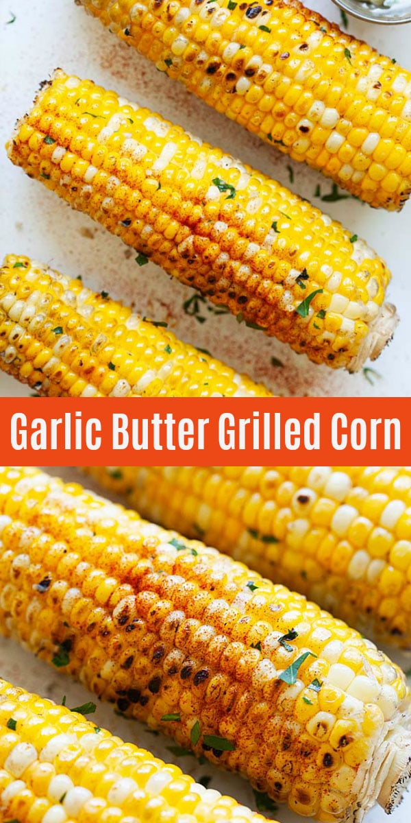 The very best way to make corn on the cob is on the grill! This garlic butter grilled corn is filled with flavor and couldn't be easier to make with homemade garlic butter.