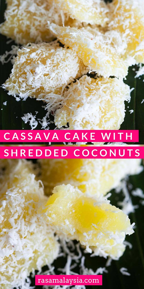 Cassava is a starchy root. This cassava cake is coated with shredded coconut. It's a Malaysian kuih recipe. It's sweet, dainty and delicious!
