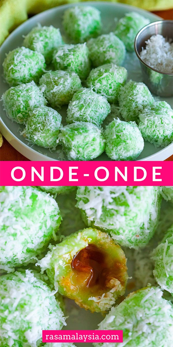 Onde-onde (also spelled as ondeh-ondeh) are made with pandan (screwpine leaf) infused dough and filled with Gula Melaka or palm sugar. Roll them with grated coconut before serving.