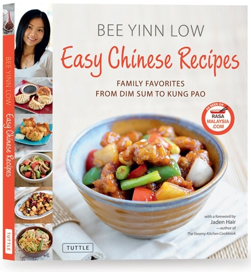 Easy Chinese Recipes: Family Favorites From Dim Sum to Kung Pao by Bee Yinn Low